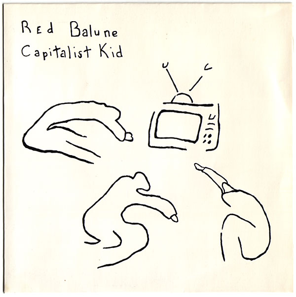 Red Balune -- Capitalist Kid