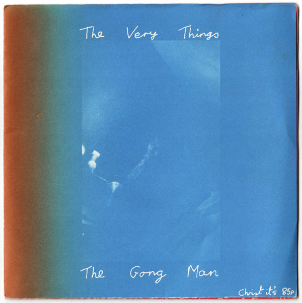 The Very Things -- The Gong Man
